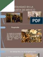 EL CRISTIANSMO EN LA CONQUISTA DE MEXICO