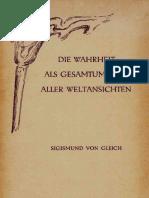 Sigismund von Gleich - Die Wahrheit als Gesamtumfang aller Weltansichten