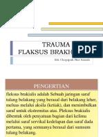 TRAUMA PADA FLAKUS BRAKHIALIS.pptx