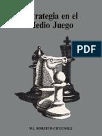 Cifuentes Parada Roberto - Estrategia en el Medio Juego, 1986-OCR, 102p.pdf