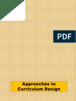 approachestocurriculumdesign-111111030021-phpapp02