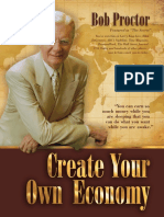 CREATE YOUR OWN ECONOMY - Bob Proctor