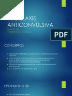 PROFILAXIS ANTICONVULSIVA