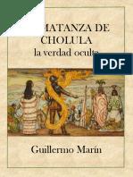 LA MATANZA DE CHOLULA - guillermo Marin Ruiz.pdf