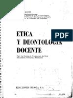 Ruiz, Daniel, J. Etica y Deontologia Docente..pdf
