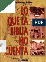 Lo que la Biblia no Cuenta -Ariel Alvarez Valdes