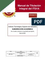 ANEXO 1 MANUAL DE TITULACIÓN INTEGRAL ITSVA ACTUALIZADO.(1)