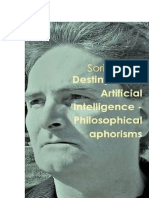 Destiny of the Artificial Intelligence - Philosophical aphorisms by Sorin Cerin