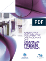 Contextos formativos e operacionais das bibliotecas escolares e públicas brasileiras