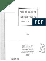 Boulez - Livre Pour Quatuor