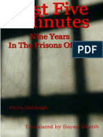 Just Five Minutes Nine Years in the Prisons of Syria