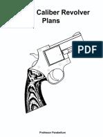 DIY .38 Caliber Revolver Plans, (Professor Parabellum).