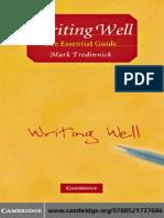 Mark Tredinnick - Writing Well_ The Essential Guide-Cambridge University Press (2008).pdf