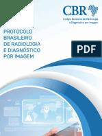 Protocolo Brasileiro de Radiologia e Diagnóstico por Imagem.pdf
