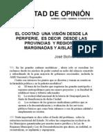 EL COOTADUNA VISIÓN DESDE LA PERIFERIE,ES DECIRDESDE LAS PROVINCIASY REGIONES MARGINADAS Y AISLADAS