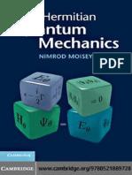 Nimrod Moiseyev - Non-Hermitian Quantum Mechanics-Cambridge University Press (2011).pdf