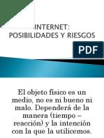 INTERNET Posibilidades y Riesgos