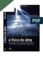 A Física da Alma – Amit Goswami.pdf