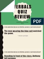 Verbals Quiz Review