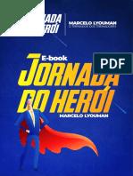 Jornada_do_Heri_Marcelo_Lyouman