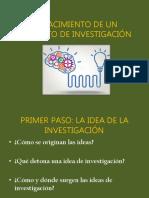 EL NACIMIENTO DE UN PROYECTO DE INVESTIGACIÓN