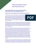 2006 – 2007 Planetary Transformations