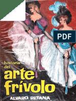(1965) Historia Del Arte Frívolo ALVARO RETANA