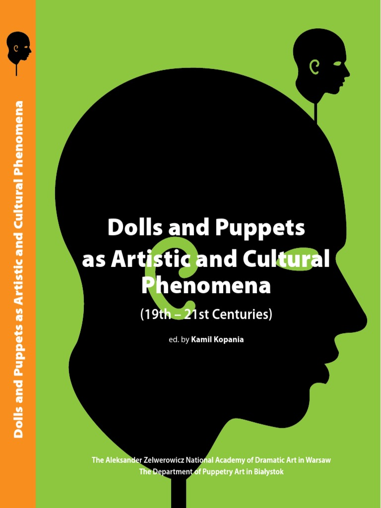 Dolls And Puppets As Artistic And Cultural Phenomena Pdf Surrealism Puppetry
