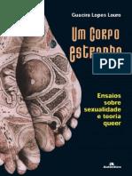 LOURO, Guacira Lopes.Um Corpo Estranho- Ensaio sobre  Sexualidade e Teoria Queer(2004).pdf