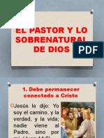 EL PASTOR Y LO SOBRENATURAL DE DIOS