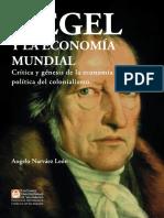 Angelo Narváez León - Hegel y la economía mundial. Crítica de la economía política del colonialismo-EUV (2019)