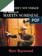 (Suny Series, Horizons of Cinema) Marc Raymond - Hollywood's New Yorker_ The Making of Martin Scorsese-State University of New York Press (2013).pdf