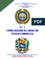 N° 1 CÓMO ELEGIR EL ARMA DE FUEGO CORRECTA
