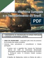 Expansão Marítima Européia e o Descobrimento Do Brasil
