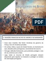 Invasões Estrangeiras No Brasil