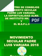 LA VIDA ESPIRITUAL ALMA DEL  INSTITUTO Y EL MOVIMIENTO 2016 encuentro de consejos.ppt