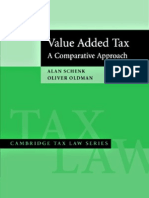 Value Added Tax (a Comparative Approach) 2007 - Alan Schenk & Oliver Oldman