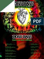Boss Bass - Vivendo no Mundo Material a Última Tentação