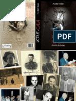 Aurelian Gulan VICTIME SI CALAI Amintiri Din Gulag Editura Criterion Publishing 2010