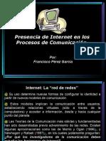 presenciadeinternetenlosprocesosdecomunicacin-100114181806-phpapp02