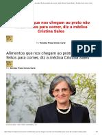 Alimentos que nos chegam ao prato não foram feitos para comer, diz a médica Cristina Sales - Revista Prosa Verso e Arte.pdf
