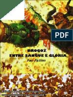 Drogoz - Entre Sangue e Glória Vol.1