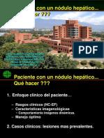 Paciente con un nodulo hepatico. Que hacer (Jairo Garcia).pptx