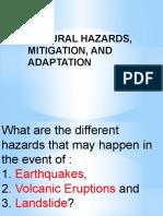 NATURAL HAZARDS, MITIGATION, AND ADAPTATION