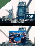 Hocal Pipe Industries - 3 Sistemas de Extracción Petrolera