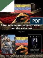 Diego Ricol - Cine Venezolano Arrancó 2020 Con Dos Estrenos