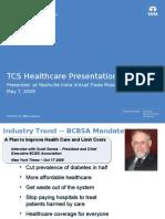tcshealthcarepresentation05-07-09-090512111012-phpapp01