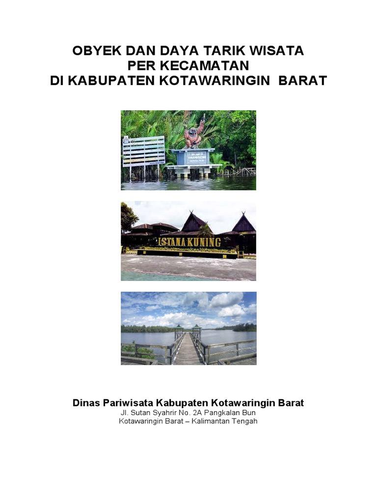 Objek Daya Tarik Wisata Odtw Per Kecamatan Di Kabupaten Kotawaringin Barat