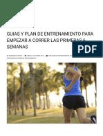 GUIAS Y PLAN DE ENTRENAMIENTO PARA EMPEZAR A CORRER LAS PRIMERAS 6 SEMANAS – Marathon Ranking