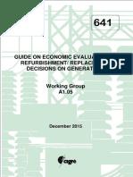 641 Guide On Economic Evaluation Of Refurbishment Replacement Decisions On Generators